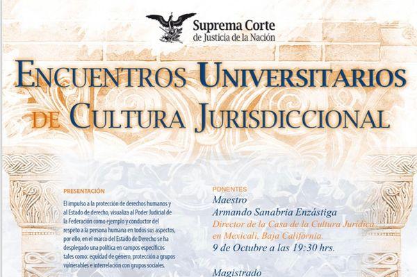 Encuentros universitarios de cultura jurisdiccional.